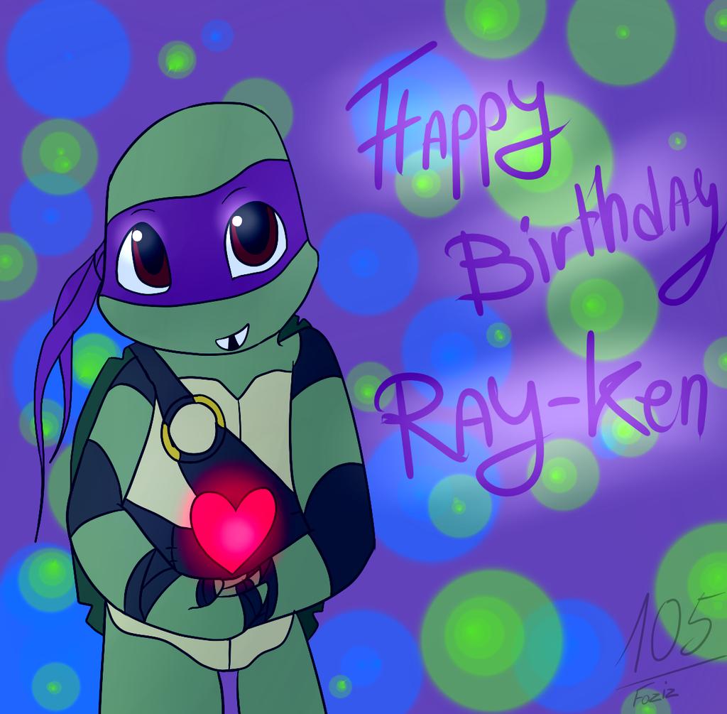 Happy Birthday Ray-Ken! by Foziz105