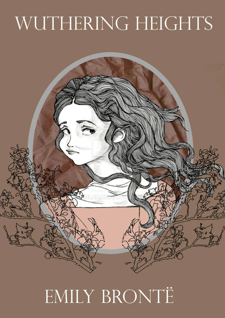 an analysis of characters in wuthering heights by emily bronte Wuthering heights | plot summary emily bronte's wuthering heights wuthering heights summary & characters.