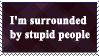 Stupidity Stamp by Sinister666beauty