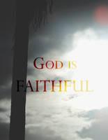 God Is Faithful by GeorgieDeeArt