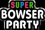 Super Bowser Party