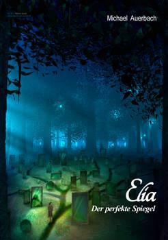 Elia - Der perfekte Spiegel