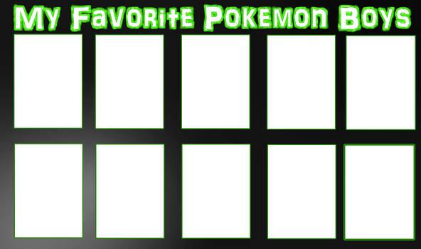My Favorite Pokemon Boys Meme