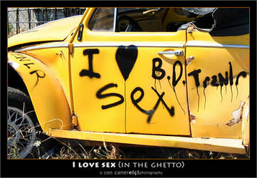 I love sex - in the ghetto by superKeci