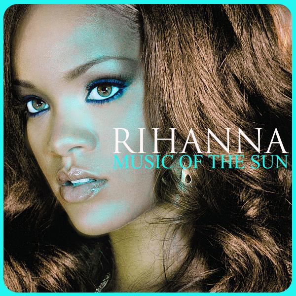 Rihanna-Music Of The Sun by saronline on DeviantArt