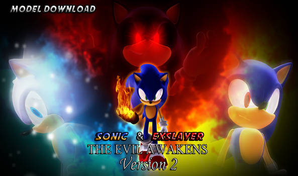 MMD - Sonic and Exslayer models V.2 (DL OPEN)