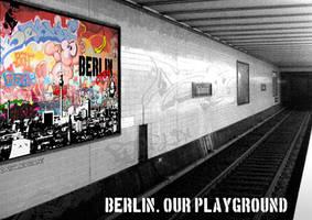 Berlin. Our Playground by KungFuPlum