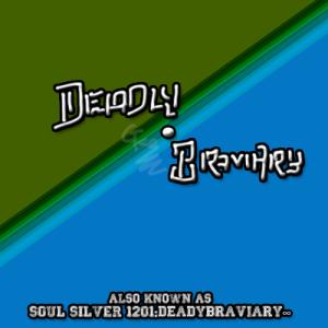DeadlyBraviary's Profile Picture