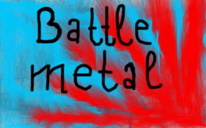 battle metal by etfmozi