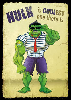 Hulk is coolest there is