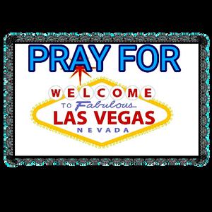 Pray For Las Vegas.