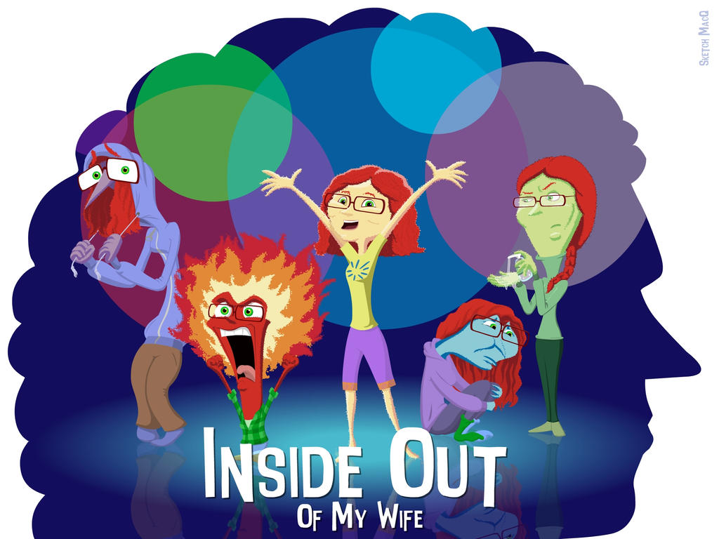 Inside Out of My WIfe by Sketchbomb