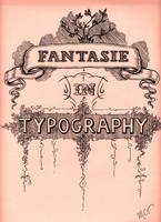 Fantasie in Typography by mayan-art