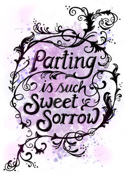 Parting is Such Sweet Sorrow