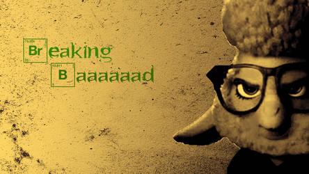 Breaking Baaaad  by artman7391