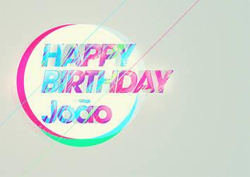Happy Birthday Joao by elf065