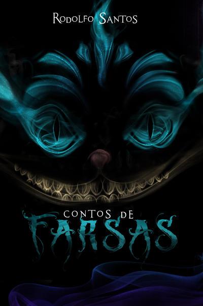 Contos de Farsas by KmilaZaoldyeck