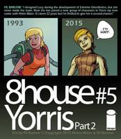8House: Yorris: Lucy