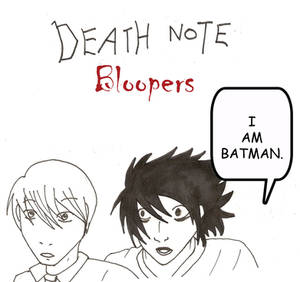 DN Bloopers