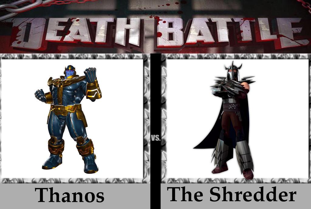 Death Battle: Thanos vs The Shredder by Makerboy10 on DeviantArt