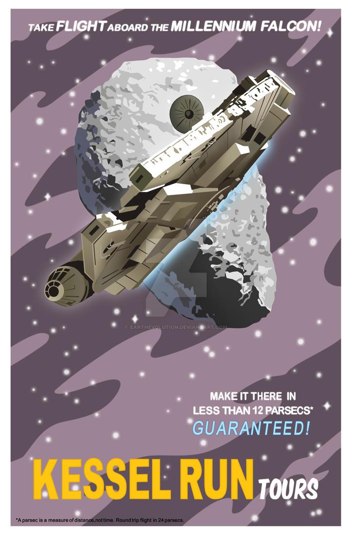 Kessel Run Tours - Poster Remake by EarthEvolution on DeviantArt
