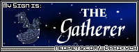 I'm the Gatherer! What are you? find out on Draikyla's page!