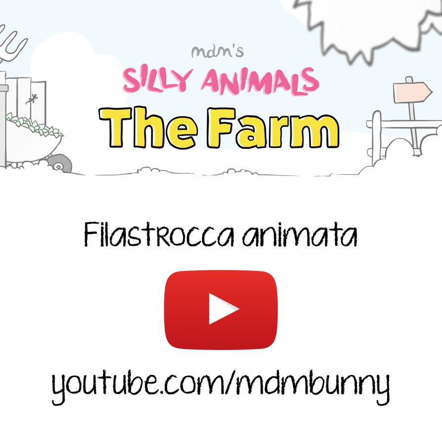 Silly Animals: the Farm - Filastrocca animata by MdMbunny