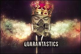 Quarantastics