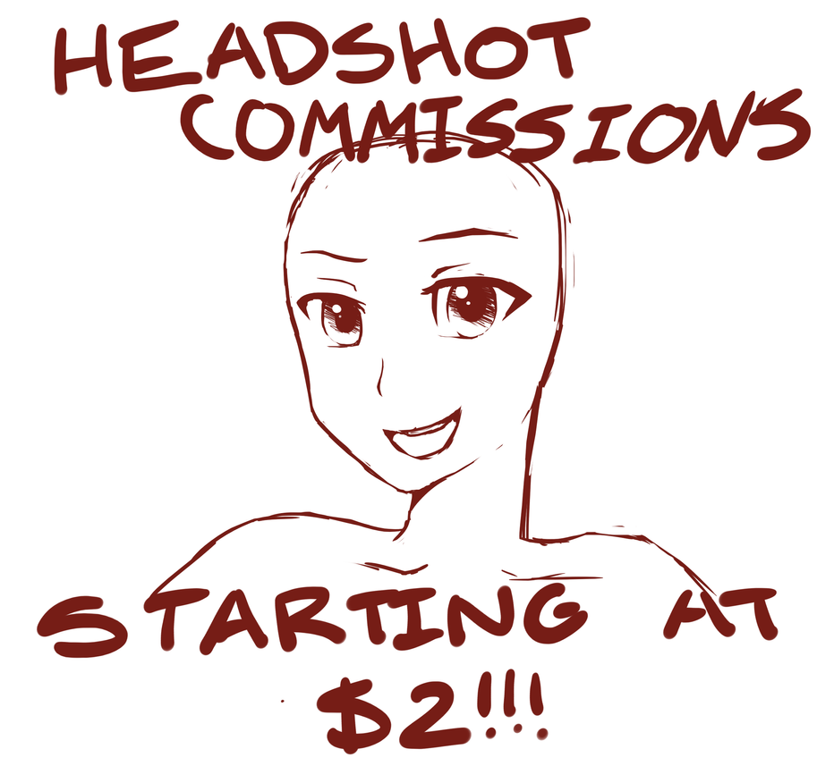 Headshot Commissions by Wateryourbottles