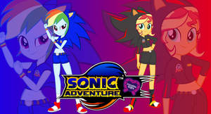 Sonic Adventure 2 : Equestria Girls version by trungtranhaitrung