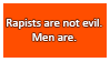 Rapists are not evil, men are stamp by OpposingViews