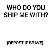Who Do You Ship Me With By Stormdragon98-da64xyc by SilverSonglicious
