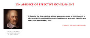 Thomas Hobbes - absence of effective government