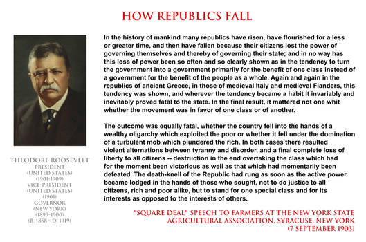 Theodore Roosevelt - how republics fall