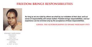 Kwame Nkrumah - freedom brings responsibilities
