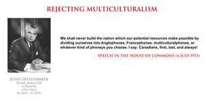 John Diefenbaker - rejecting multiculturalism