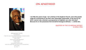 Desmond Tutu - on Apartheid