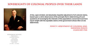 Woodrow Wilson - sovereignty of colonial peoples by YamaLlama1986