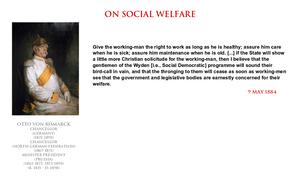 Otto von Bismarck - on social welfare by YamaLlama1986
