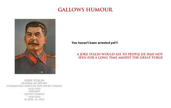 Iosif Stalin - gallows humour