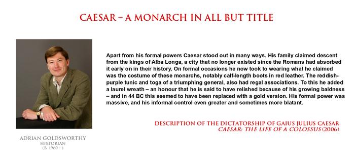 Adrian Goldsworthy - Caesar an unofficial monarch