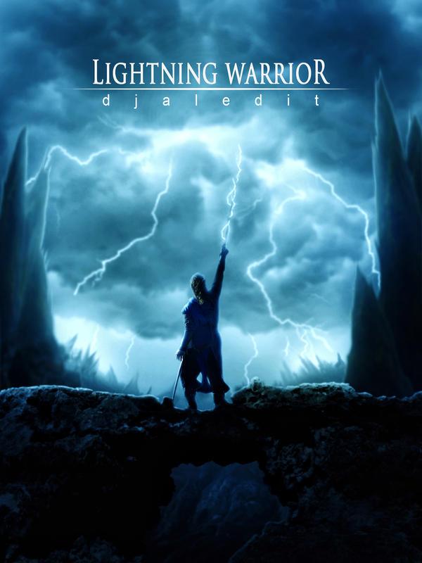 lightning warrior by djaledit