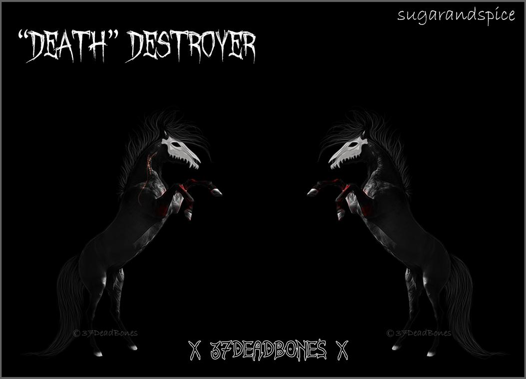  Death   Destroyer New Ref by 37DeadBones