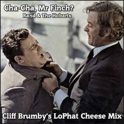 Cha-Cha, Mr Finch?