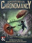 Adventures in Chronomancy - Cover