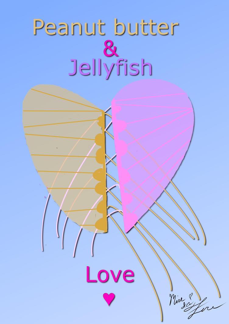 Peanutbutter and Jellyfish love by Sera-eclipse