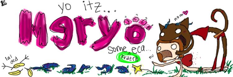 yo_itz_meryo_by_myriamelle.jpg