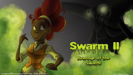 Swarm II: Revenge of the Swarm