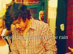 I'll Kiss Him In The Rain!