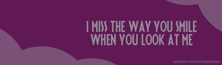 I miss you facebook cover by IIOrganzAII on DeviantArt
